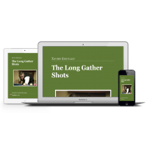 The Long Gather Shots Online